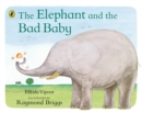The Elephant and the Bad Baby - Book