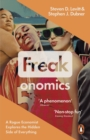 Freakonomics : A Rogue Economist Explores the Hidden Side of Everything - Book