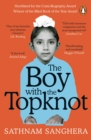 The Boy with the Topknot : A Memoir of Love, Secrets and Lies - Book
