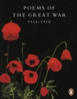 Poems of the Great War : 1914-1918 - Book