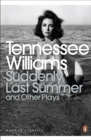 Suddenly Last Summer and Other Plays - Book