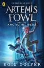 Artemis Fowl and The Arctic Incident - Book