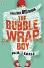 The Bubble Wrap Boy - Book