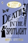 Death in the Spotlight : A Murder Most Unladylike Mystery - Book