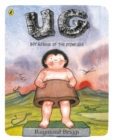 UG: Boy Genius of the Stone Age and His Search for Soft Trousers - Book