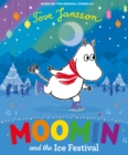 Moomin and the Ice Festival - Book