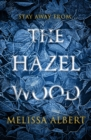The Hazel Wood - eBook