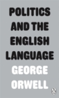 Politics and the English Language - Book