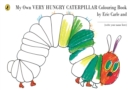 My Own Very Hungry Caterpillar Colouring Book - Book