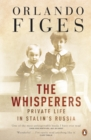 The Whisperers : Private Life in Stalin's Russia - eBook