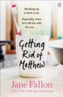 Getting Rid of Matthew - eBook