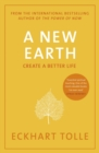 A New Earth : Create a Better Life - eBook