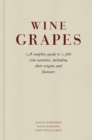 Wine Grapes : A complete guide to 1,368 vine varieties, including their origins and flavours - eBook
