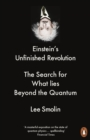 Einstein's Unfinished Revolution : The Search for What Lies Beyond the Quantum - Book