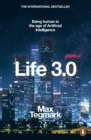 Life 3.0 : Being Human in the Age of Artificial Intelligence - Book