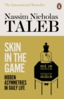Skin in the Game : Hidden Asymmetries in Daily Life - Book