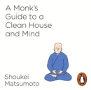 A Monk's Guide to a Clean House and Mind - eAudiobook