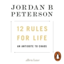 12 Rules for Life : An Antidote to Chaos - Book
