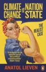 Climate Change and the Nation State : The Realist Case - Book