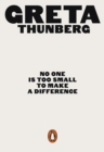 No One Is Too Small to Make a Difference - Book