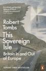 This Sovereign Isle : Britain In and Out of Europe - eBook