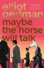Maybe the Horse Will Talk - eBook