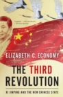 The Third Revolution : Xi Jinping and the New Chinese State - Book