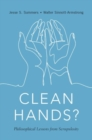 Clean Hands : Philosophical Lessons from Scrupulosity - Book