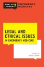 Legal and Ethical Issues in Emergency Medicine - Book