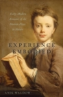 Experience Embodied : Early Modern Accounts of the Human Place in Nature - Book