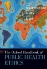 The Oxford Handbook of Public Health Ethics - Book
