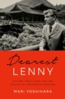 Dearest Lenny : Letters from Japan and the Making of the World Maestro - Book