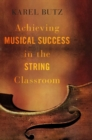 Achieving Musical Success in the String Classroom - Book