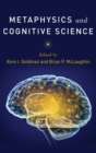 Metaphysics and Cognitive Science - Book