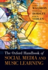 The Oxford Handbook of Social Media and Music Learning - eBook