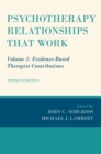 Psychotherapy Relationships that Work : Volume 1: Evidence-Based Therapist Contributions - eBook