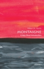 Montaigne: A Very Short Introduction - Book