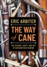 The Way of Cane : The Science, Craft, and Art of Bassoon Reed-making - Book