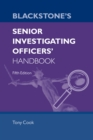 Blackstone's Senior Investigating Officers' Handbook - eBook