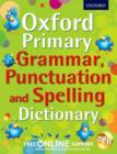 Oxford Primary Grammar, Punctuation and Spelling Dictionary - Book