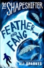 The Shapeshifter: Feather and Fang - Book