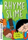 Read with Oxford: Stage 6: Rhyme Slime - Book