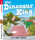 Read with Oxford: Stage 3: The Dinosaur King and Other Stories - Book