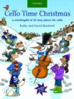 Cello Time Christmas + CD : A stockingful of 32 easy pieces for cello - Book