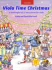 Viola Time Christmas + CD : A stockingful of 32 easy pieces for viola - Book