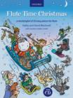 Flute Time Christmas + CD : A stockingful of 32 easy pieces - Book