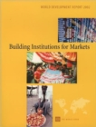 World Development Report : Building Institutions for Markets - Book