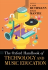 The Oxford Handbook of Technology and Music Education - Book