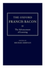 The Oxford Francis Bacon IV : The Advancement of Learning - Book