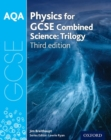 AQA GCSE Physics for Combined Science (Trilogy) Student Book - Book